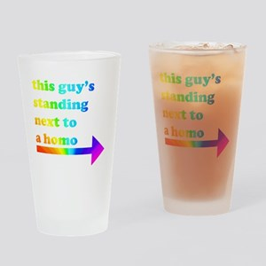 Standing Next To A Homo Drinking Glass
