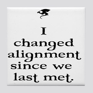 I changed alignment since we last met Tile Coaster