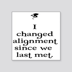 """I changed alignment since w Square Sticker 3"""" x 3"""""""