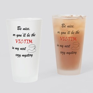 Be Nice Cup copy Drinking Glass