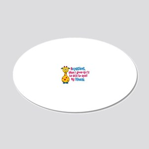 be Patient 20x12 Oval Wall Decal