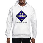 Politician Hooded Sweatshirt