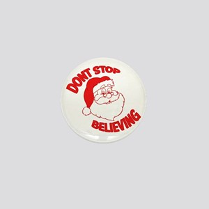Dont Stop Believing Mini Button