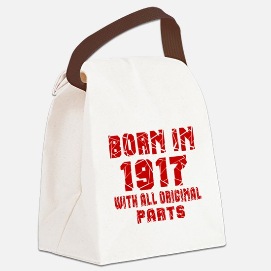 Born In 1917 With All Original Pa Canvas Lunch Bag