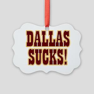Dallas-Sucks-06 Picture Ornament