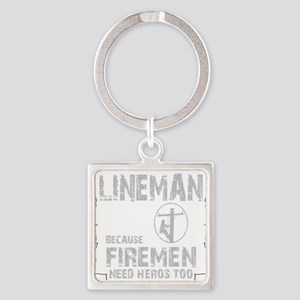 lineman because 1 Square Keychain
