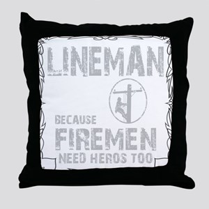 lineman because 1 Throw Pillow
