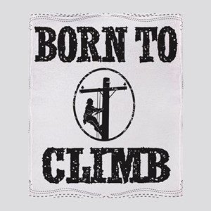 born to climb 1 Throw Blanket