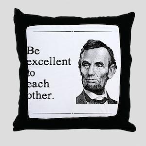 beexcellent2 Throw Pillow