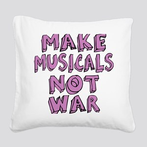 MAKE-MUSICALS-NOT-WAR-PURPL Square Canvas Pillow