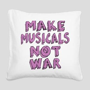 MAKE-MUSICALS-NOT-WAR-PURPL Square Canvas Pillow