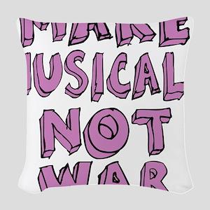 MAKE-MUSICALS-NOT-WAR-PURPL Woven Throw Pillow