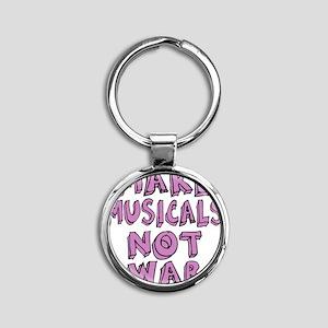 MAKE-MUSICALS-NOT-WAR-PURPL Round Keychain