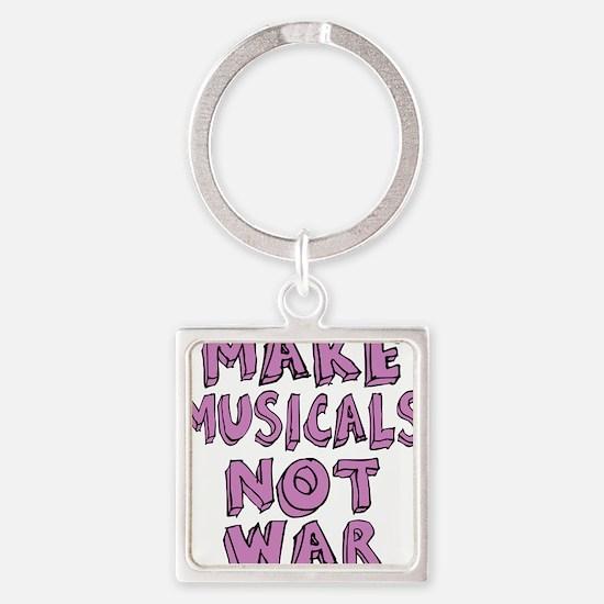 MAKE-MUSICALS-NOT-WAR-PURPL Square Keychain