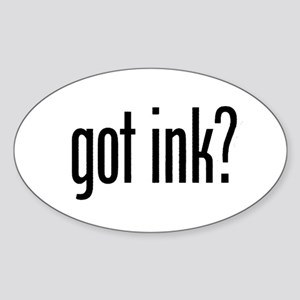 got ink? Oval Sticker