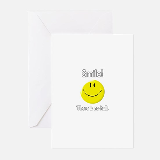 smile! there is no hell.  Greeting Cards (Package