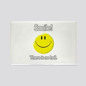 smile! there is no hell. Rectangle Magnet