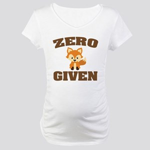 Zero Fox Given Maternity T-Shirt