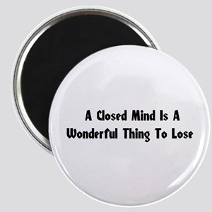 Closed Minds Magnet