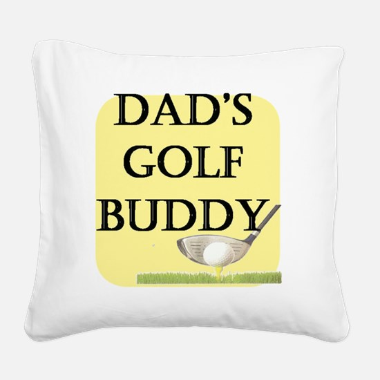 dads golf buddy.gif Square Canvas Pillow