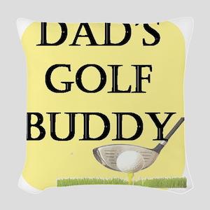 dads golf buddy Woven Throw Pillow