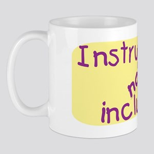 instructions not included Mug