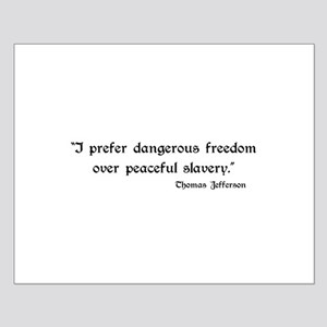 Dangerous freedom Small Poster