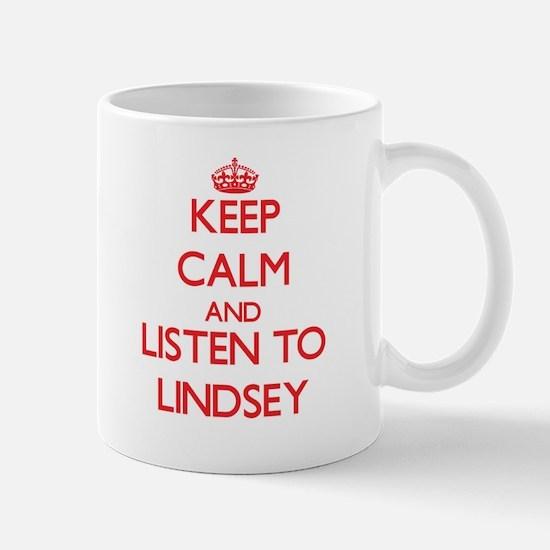 Keep Calm and listen to Lindsey Mugs