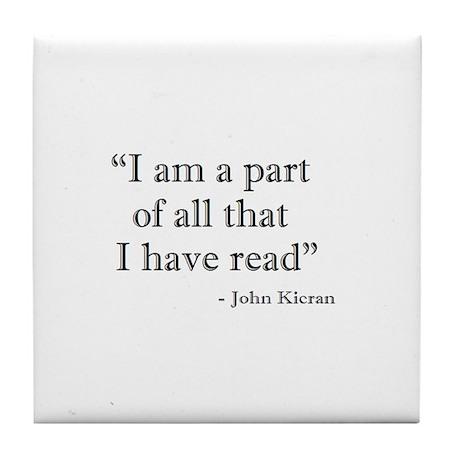 I am a part... Tile Coaster