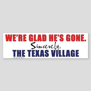 We're Glad He's Gone. -- Sinc Bumper Sticker