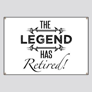 The Legend Has Retired Banner
