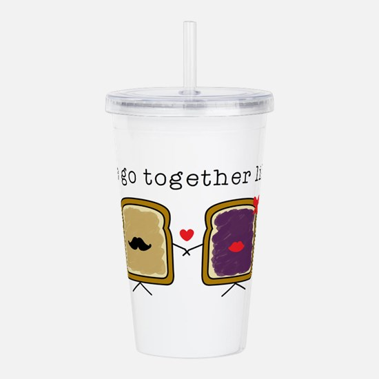 We go Together Like PB Acrylic Double-wall Tumbler