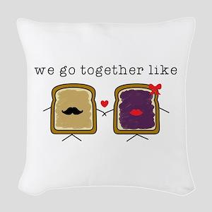 We go Together Like PB&J Woven Throw Pillow