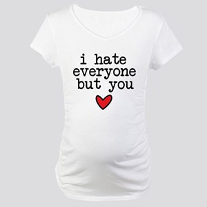 Hate Everyone Maternity T-Shirt