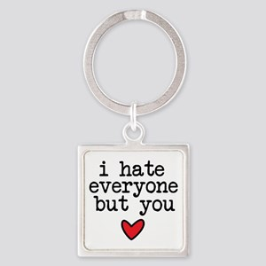 Hate Everyone Keychains