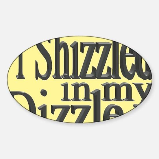 shizzle.gif Sticker (Oval)
