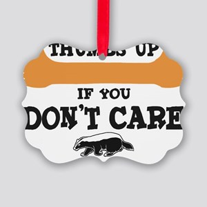 Thumbs-UP-DontCare-bk Picture Ornament