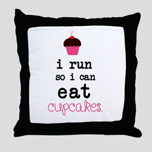 I run so I can EAT Cupcakes Throw Pillow