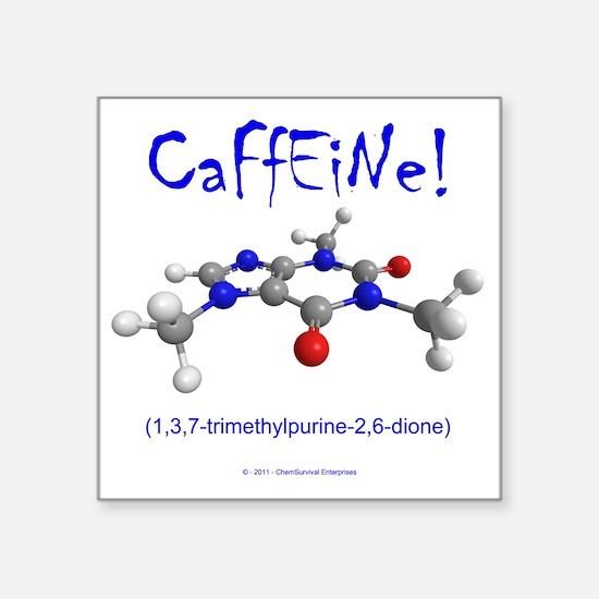 "caffeine3 Square Sticker 3"" x 3"""