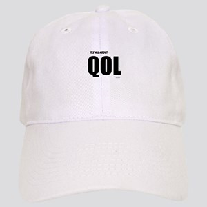 Its all about QOL Baseball Cap