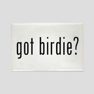 got birdie? Rectangle Magnet