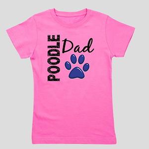 D Poodle Dad 2 Girl's Tee