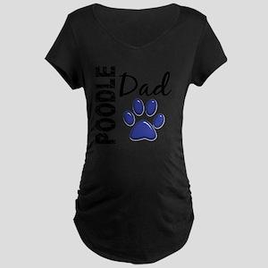 D Poodle Dad 2 Maternity Dark T-Shirt
