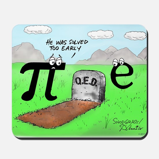 Pi_72 QED Gravestone (5.75x4.5 Color) Mousepad