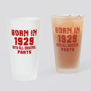 Born In 1929 With All Original Part Drinking Glass