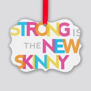 Strong is the New Skinny - Color  Picture Ornament