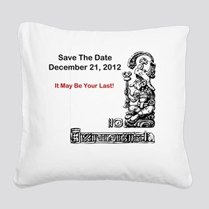 Save The Date 12212012 Square Canvas Pillow