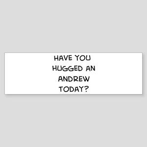 Hugged a Andrew Bumper Sticker
