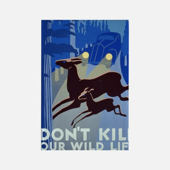 dont_kill_our_wildlife Rectangle Magnet