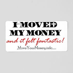 MovedMyMoney Aluminum License Plate